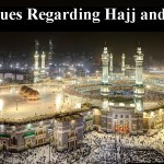 Some Issues Regarding Hajj and Umrah