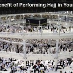 The Benefit of Performing Hajj in Young Age