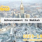 Advancement In Makkah