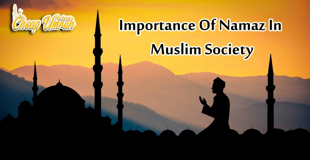 Importance-Of-Namaz-In-Muslim-Society